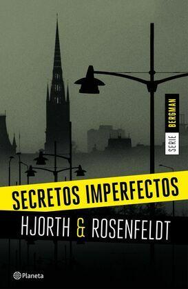 Secretos imperfectos (Serie Bergman 1)