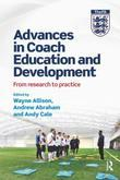 Advances in Coach Education and Development: From research to practice