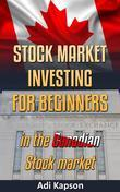 Stock Market Investing for Beginners in Canadian Stock Market