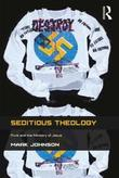 Seditious Theology: Punk and the Ministry of Jesus