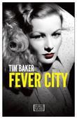 Fever City