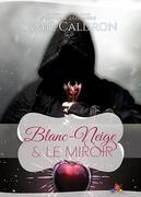 Blanc-Neige et le Miroir