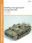 Modelling a Sturmgeschütz III Sturmgeschütz IIID