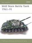 M60 Main Battle Tank 1960Â?91