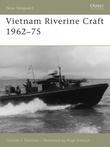 Vietnam Riverine Craft 1962Â?75