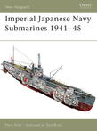 Imperial Japanese Navy Submarines 1941Â?45