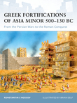 Greek Fortifications of Asia Minor 500Â?130 BC