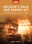 DecaturÂ?s Bold and Daring Act