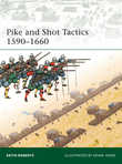 Pike and Shot Tactics 1590Â?1660