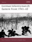 German Infantryman (2) Eastern Front 1941Â?43