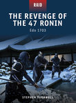 The Revenge of the 47 Ronin
