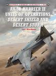AV-8B Harrier II Units of Operations Desert Shield and Desert Storm
