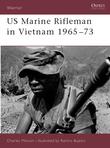 US Marine Rifleman in Vietnam 1965Â?73