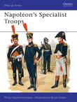 Napoleon's Specialist Troops