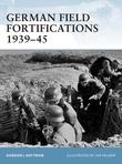 German Field Fortifications 1939Â?45