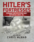 HitlerÂ?s Fortresses