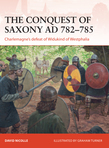 The Conquest of Saxony AD 782Â?785