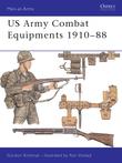 US Army Combat Equipments 1910Â?88