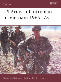 US Army Infantryman in Vietnam 1965Â?73