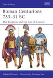 Roman Centurions 753Â?31 BC