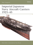 Imperial Japanese Navy Aircraft Carriers 1921Â?45
