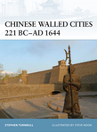 Chinese Walled Cities 221 BCÂ? AD 1644