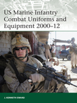 US Marine Infantry Combat Uniforms and Equipment 2000Â?12