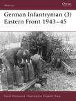 German Infantryman (3) Eastern Front 1943Â?45