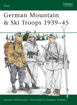 German Mountain & Ski Troops 1939Â?45