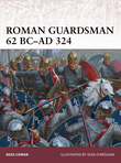Roman Guardsman 62 BCÂ?AD 324