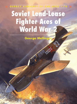 Soviet Lend-Lease Fighter Aces of World War 2