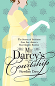 Mr DarcyÂ?s Guide to Courtship