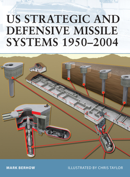 US Strategic and Defensive Missile Systems 1950Â?2004