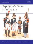 Napoleon's Guard Infantry (1)
