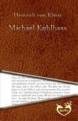 Michael Kohlhaas - Aus einer alten Chronik (1810)