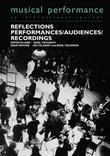 Reflections: Performers/Audiences/Recordings