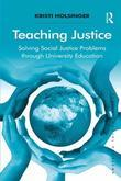 Teaching Justice: Solving Social Justice Problems through University Education