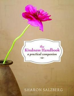 Kindness Handbook, The: A Practical Companion