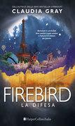 Firebird: la difesa