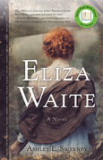 Eliza Waite: A Novel