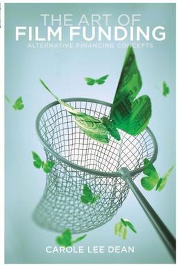 The Art of Film Funding: Alternative Financing Concepts