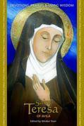 Saint Teresa of Avila: Devotions, Prayers & Living Wisdom