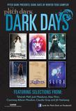 PitchDark: Dark Days of Winter Teen Sampler