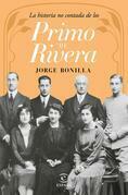 La historia no contada de los Primo de Rivera