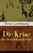 Die Krise der Sozialdemokratie (Vollständige Ausgabe)