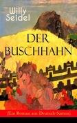 Der Buschhahn (Ein Roman aus Deutsch-Samoa) - Vollständige Ausgabe