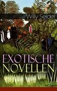 Exotische Novellen (Vollständige Ausgaben)
