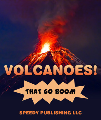 Volcanoes! That Go Boom