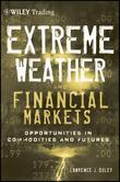 Extreme Weather and The Financial Markets: Opportunities in Commodities and Futures