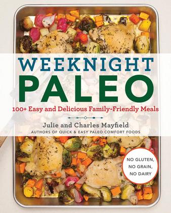 Weeknight Paleo